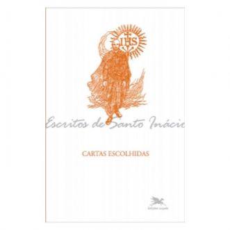 Cartas Escolhidas - S. Inácio de Loyola