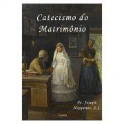 Catecismo do Matrimônio - Pe. Joseph Hoppenot, S. J.