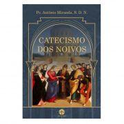 Catecismo dos Noivos - Pe. Antônio Miranda, S. D. N.