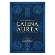 Catena Aurea: Evangelho de São Mateus (Vol. 1) - S. Tomás de Aquino