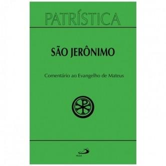 Comentário ao Evangelho de São Mateus - Vol. 44 - S. Jerônimo