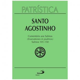 Comentário aos Salmos (101-150) - Vol. 9 - 3/3 - S. Agostinho