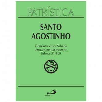 Comentário aos Salmos (51-100) - Vol. 9 - 2/3 - S. Agostinho