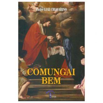 Comungai Bem - Pe. Luiz Chiavarino