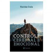 Controle Cerebral e Emocional - Narciso Irala