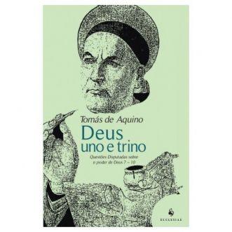 Deus Uno e Trino - S. Tomás de Aquino