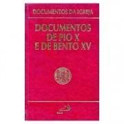 Documentos de Pio X e Bento XV