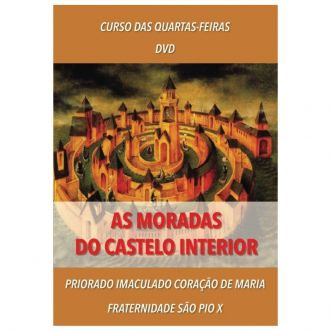 DVD - As Moradas do Castelo Interior - FSSPX