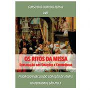 DVD - Os Ritos da Missa: Explicação das Orações e Cerimônias - FSSPX