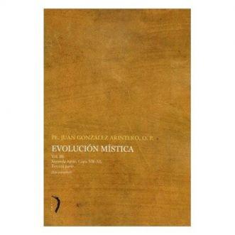 Evolución Mística (Vol. 3) - Pe. Juan González Arintero