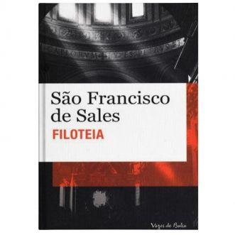 Filoteia ou Introdução a Vida Devota - S. Francisco de Sales