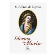 Glórias de Maria - S. Afonso Maria de Ligório