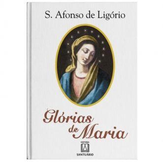 Glórias de Maria - S. Afonso M. de Ligório