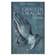 Graus da Oração - Pe. Juan González Arintero, O.P.