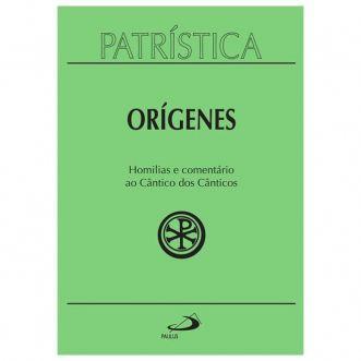 Homilias e Comentário ao Cântico dos Cânticos - Vol. 38 - Orígenes