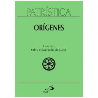 Homilias sobre o Evangelho de Lucas - Vol. 34 - Orígenes