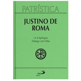 I e II Apologias | Diálogo com Trifão - Vol. 3 - Justino de Roma