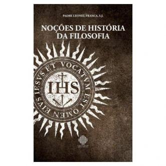 Noções de História da Filosofia - Pe. Leonel Franca