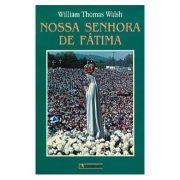 Nossa Senhora de Fátima - William Thomas Walsh