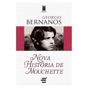 Nova História de Mouchette - Georges Bernanos