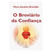 O Breviário da Confiança - Mons. Ascânio Brandão
