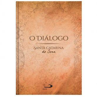 O Diálogo - S. Catarina de Sena