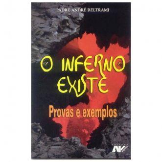 O Inferno Existe: Provas e Exemplos - Pe. André Beltrami
