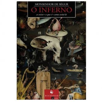O Inferno - Mons. de Ségur