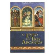 O Livro dos Três Arcanjos