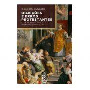 Objeções e Erros Protestantes - Pe. Júlio Maria de Lombaerde