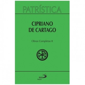 Obras Completas II - Vol. 35/2 - Cipriano de Cartago