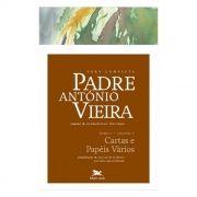 P. António Vieira - Obra completa - Tomo 1 - Vol. V: Cartas e Papéis Vários