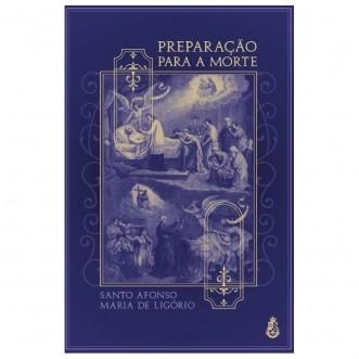 Preparação para a Morte - S. Afonso M. de Ligório