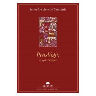 Proslógio - S. Anselmo de Cantuária