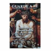 Revista Guarde a Fé - FSSPX - Ano I, n° 4 (40) - Setembro/2019