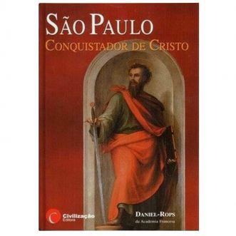 São Paulo: Conquistador de Cristo - Daniel-Rops