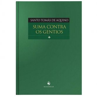 Suma Contra os Gentios - S. Tomás de Aquino