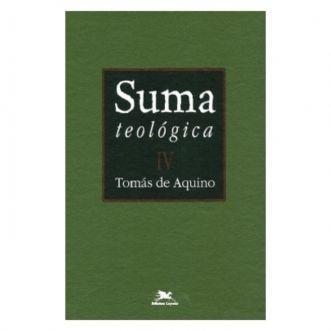 Suma Teológica - Vol. IV - S. Tomás de Aquino