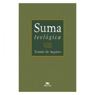 Suma Teológica - Vol. VIII - S. Tomás de Aquino