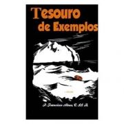 Tesouro de Exemplos (2 vols.) - P. Francisco Alves