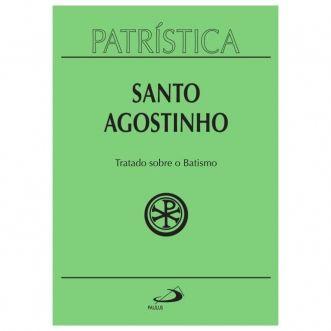 Tratado sobre o Batismo - Vol. 42 - S. Agostinho