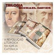 Trilogia A Revolução Litúrgica na Igreja Católica - Michael Davies