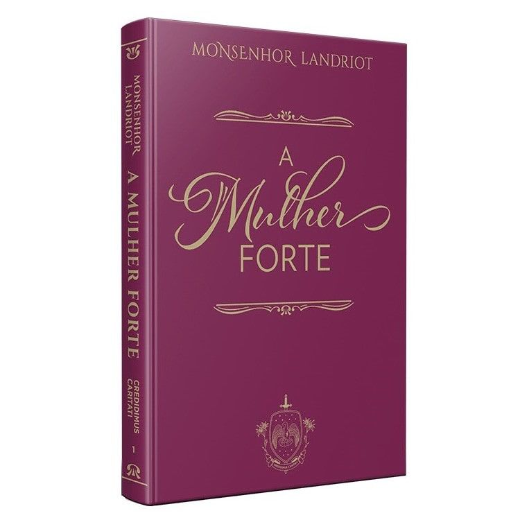 A Mulher Forte - Mons. Landriot
