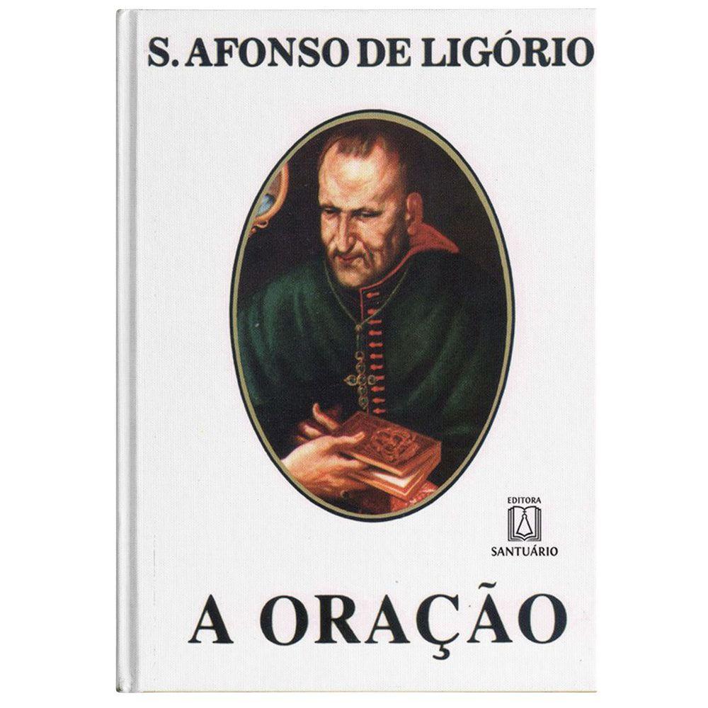 A Oração - S. Afonso Maria de Ligório