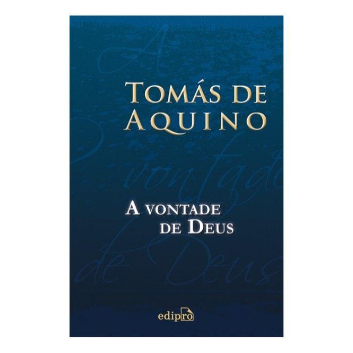 A Vontade de Deus - S. Tomás de Aquino