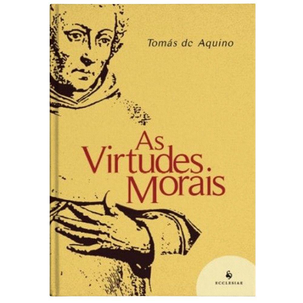 As Virtudes Morais - S. Tomás de Aquino