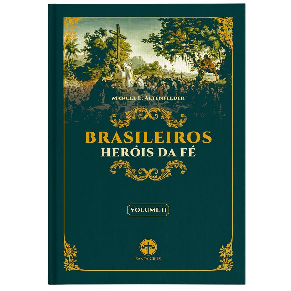 Brasileiros Heróis da Fé (Vol. II) (BLACK FRIDAY)