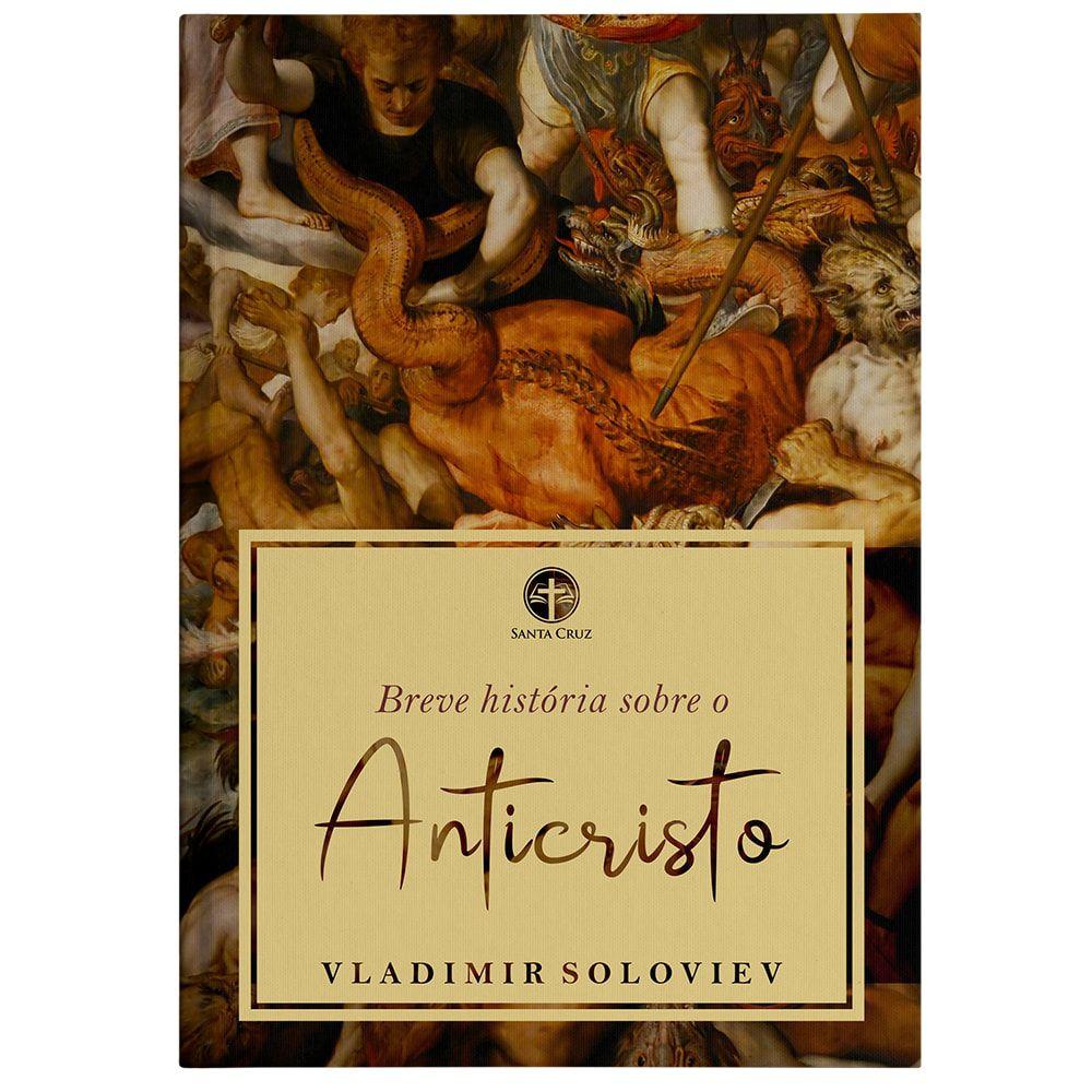 Breve História sobre o Anticristo - Vladimir Soloviev