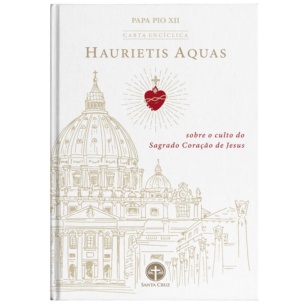 Encíclica Haurietis Aquas: Sobre o Culto do Sagrado Coração de Jesus - Pio XII