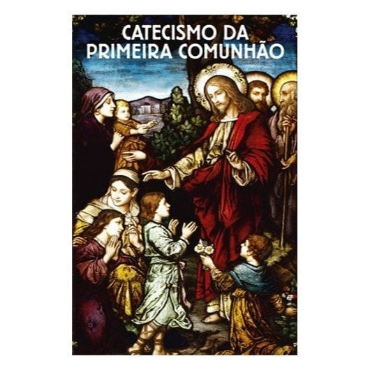 Catecismo da 1ª Comunhão